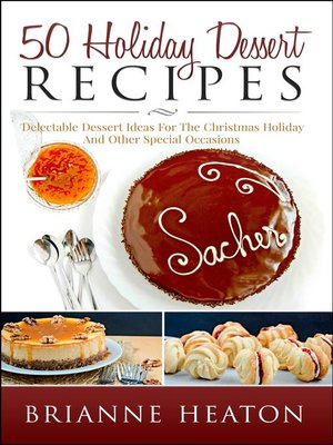 cover image of 50 Holiday Dessert Recipes