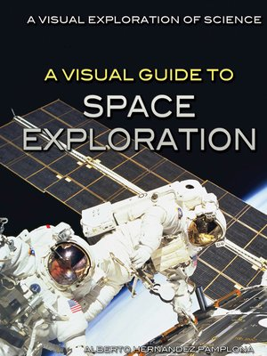 cover image of A Visual Guide to Space Exploration