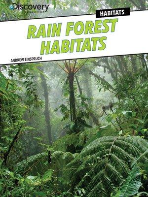 cover image of Rain Forest Habitats