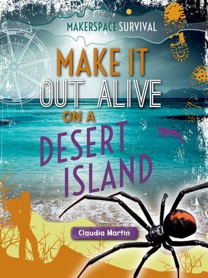 cover image of Make It Out Alive on a Desert Island