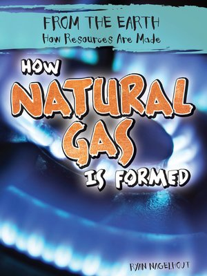 cover image of How Natural Gas Is Formed