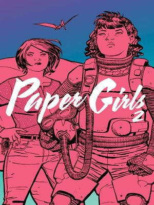 cover image of Paper Girls, Volume 2