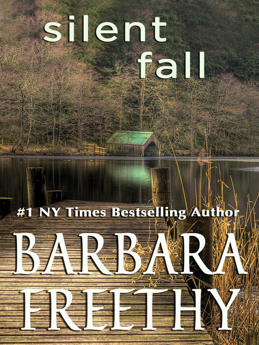 Title details for Silent Fall by Barbara Freethy - Available