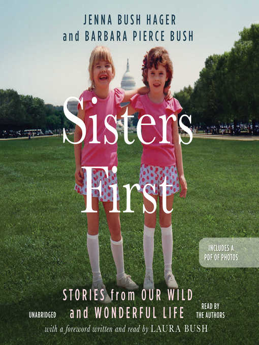 Title details for Sisters First by Jenna Bush Hager - Available