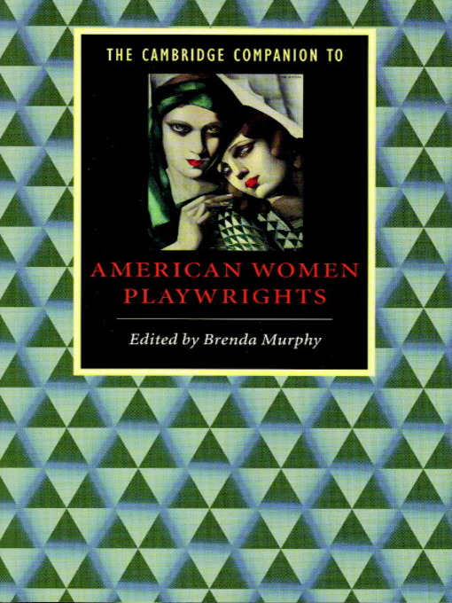Title details for The Cambridge Companion to American Women Playwrights by Brenda Murphy - Available