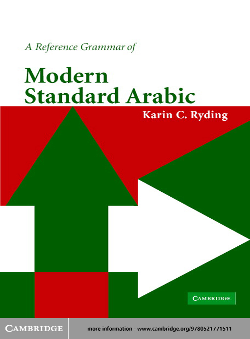 Title details for A Reference Grammar of Modern Standard Arabic by Karin C. Ryding - Available