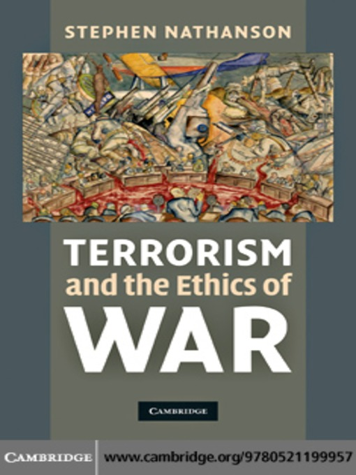 "ethics of a war on terror Evangelista matthew, law, ethics, and the war on terror, cambridge, malden, polity, 2008 roberts adam, ""the laws of war in the war on terror""."
