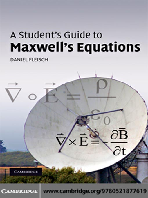 a student s guide to maxwell s equations new york public library rh nypl overdrive com a student's guide to maxwell's equations 1st edition by daniel fleisch pdf a student's guide to maxwell's equations
