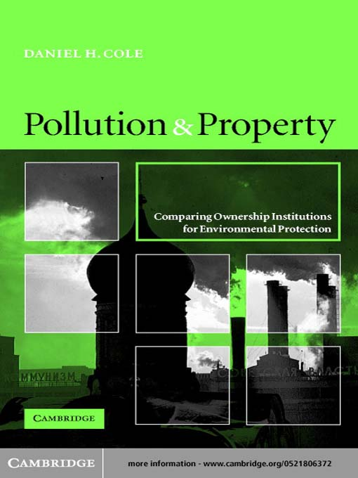 Title details for Pollution and Property by Daniel H. Cole - Available
