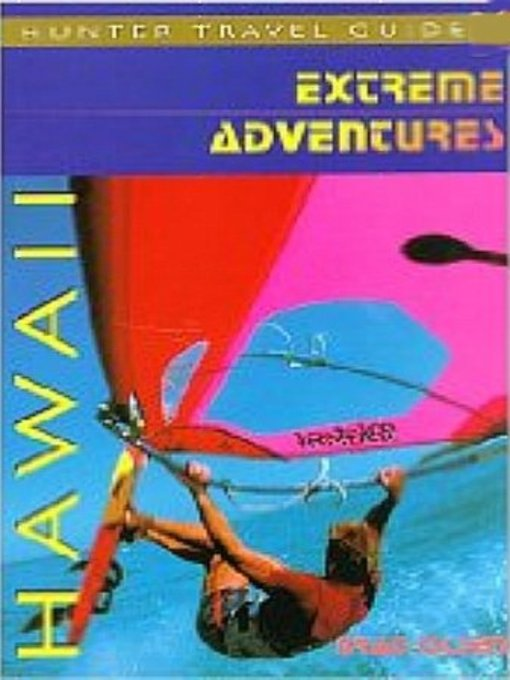 Title details for Hawaii Extreme Adventures by Brad Olsen - Available