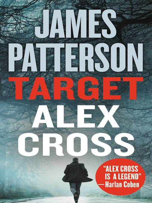 Title details for Target: Alex Cross by James Patterson - Wait list