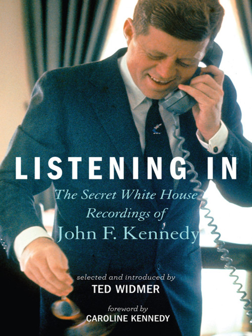 Title details for Listening In by Ted Widmer - Wait list