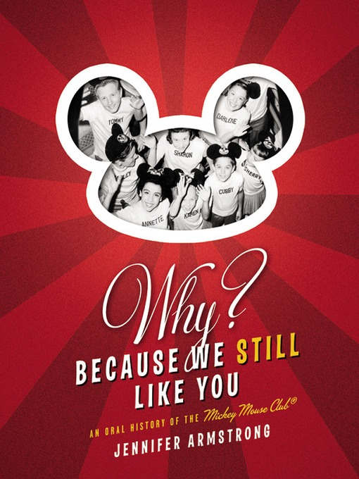 Title details for Why? Because We Still Like You by Jennifer Armstrong - Available