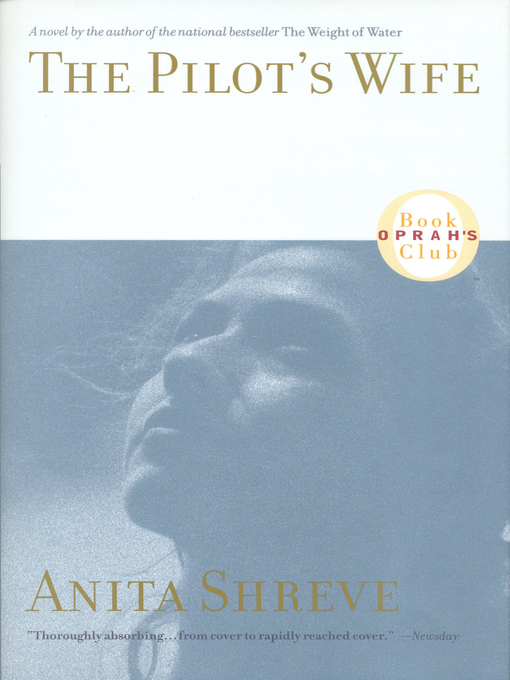 Title details for The Pilot's Wife by Anita Shreve - Wait list