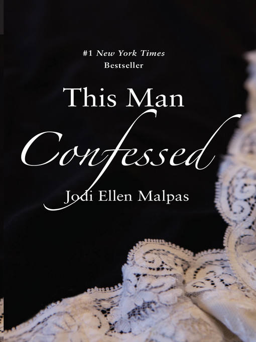 Title details for This Man Confessed by Jodi Ellen Malpas - Available