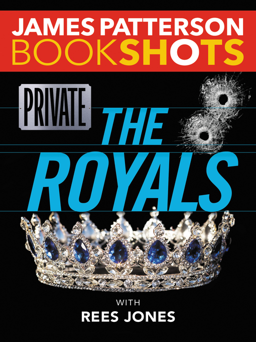 Title details for Private - The Royals by James Patterson - Wait list
