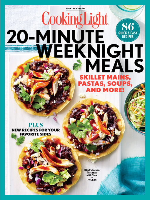 Title details for COOKING LIGHT 20 Minute Weeknight Meals by The Editors of Cooking Light - Available