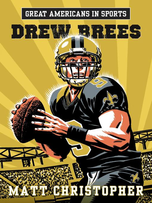 Title details for Drew Brees by Matt Christopher - Available