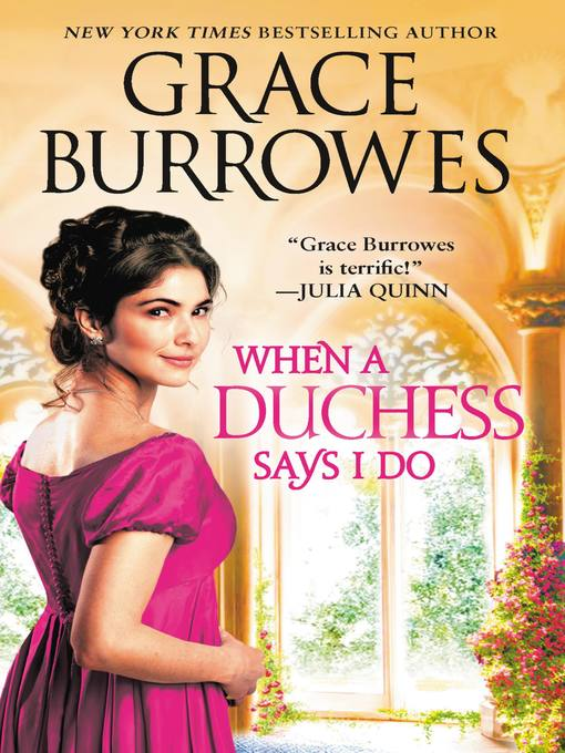 Title details for When a Duchess Says I Do by Grace Burrowes - Available