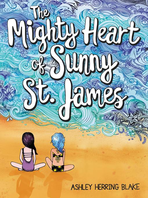 Cover image for book: The Mighty Heart of Sunny St. James