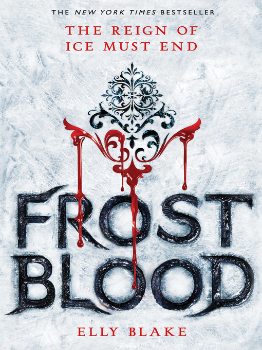 Title details for Frostblood by Elly Blake - Wait list