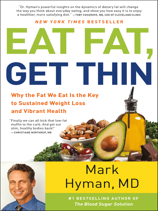 Title details for Eat Fat, Get Thin by Mark Hyman - Available