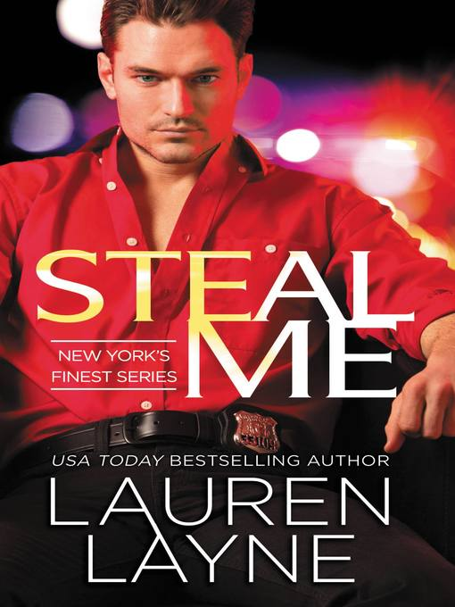 Title details for Steal Me by Lauren Layne - Available