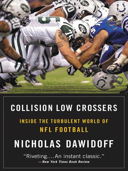 Title details for Collision Low Crossers by Nicholas Dawidoff - Wait list