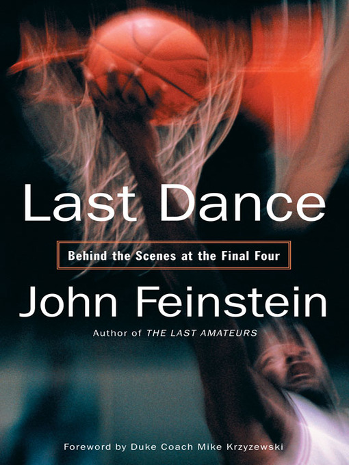 Title details for Last Dance by John Feinstein - Available
