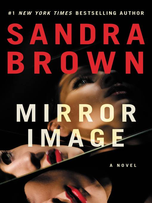 Title details for Mirror Image by Sandra Brown - Available