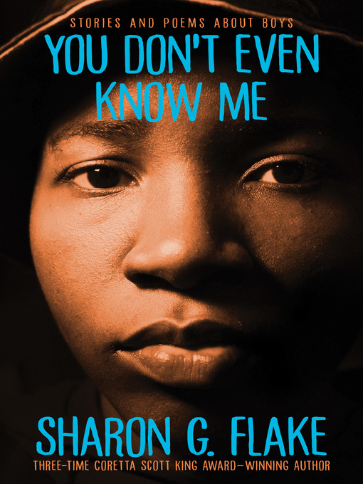 Title details for You Don't Even Know Me by Sharon Flake - Wait list
