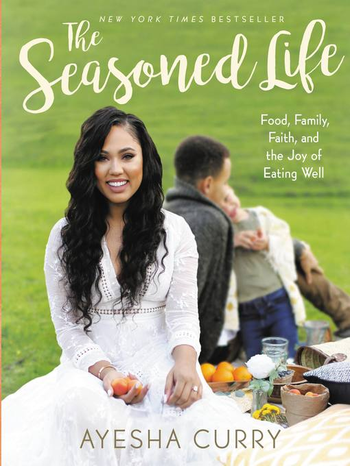 Title details for The Seasoned Life by Ayesha Curry - Wait list