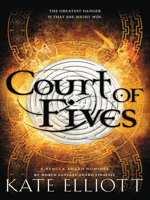 Title details for Court of Fives by Kate Elliott - Available