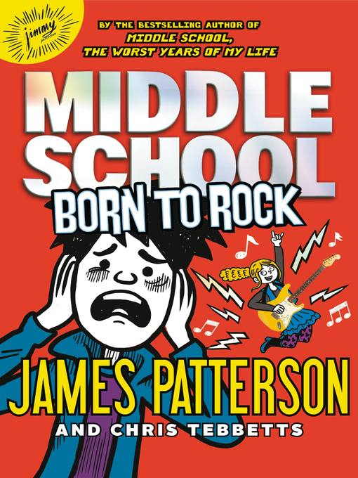 Title details for Born to Rock by James Patterson - Available