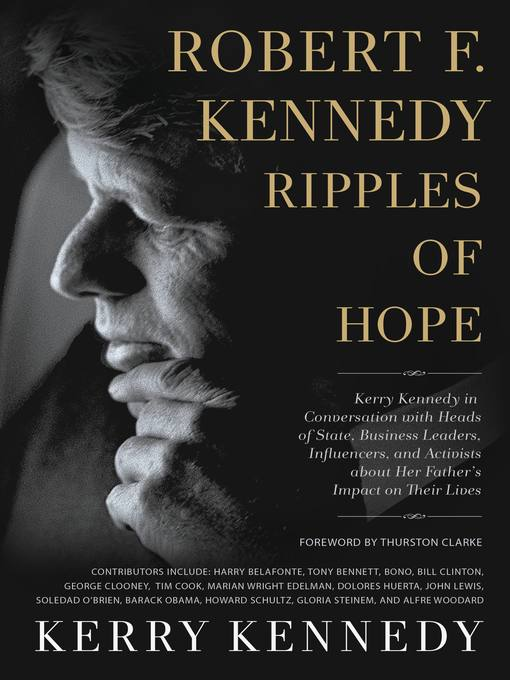 Robert F. Kennedy--Ripples of Hope