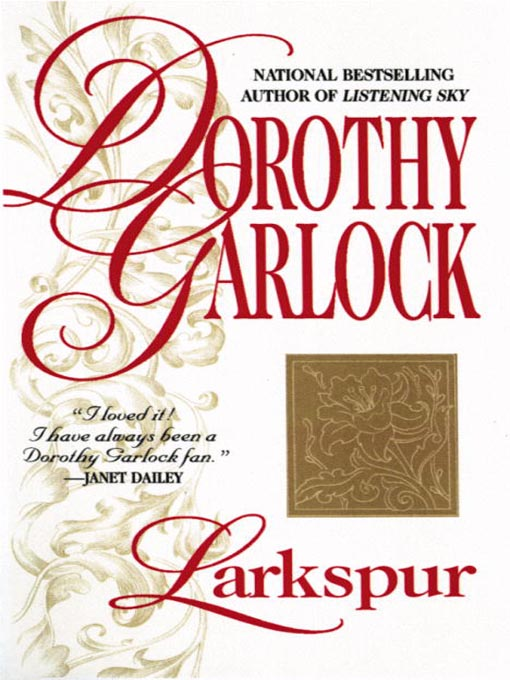 Title details for Larkspur by Dorothy Garlock - Available