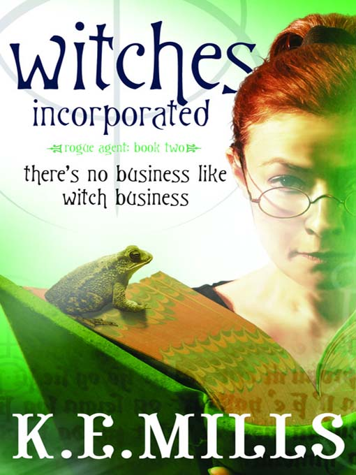 Title details for Witches Incorporated by K.E. Mills - Available