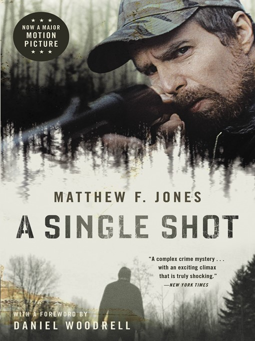 Title details for A Single Shot by Matthew F Jones - Wait list