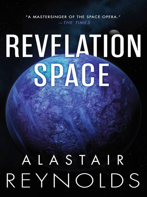 Title details for Revelation Space by Alastair Reynolds - Wait list
