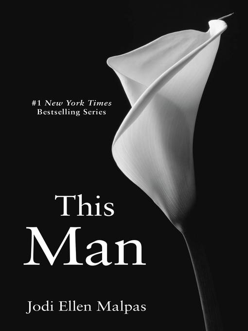 Title details for This Man by Jodi Ellen Malpas - Wait list