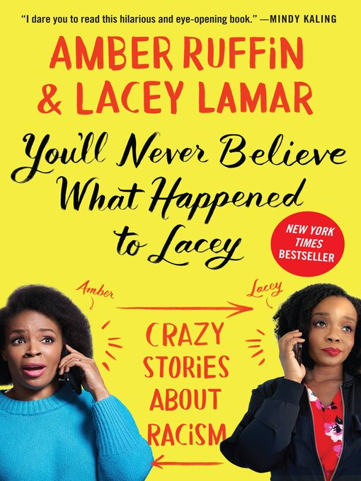 Title details for You'll Never Believe What Happened to Lacey by Amber Ruffin - Wait list