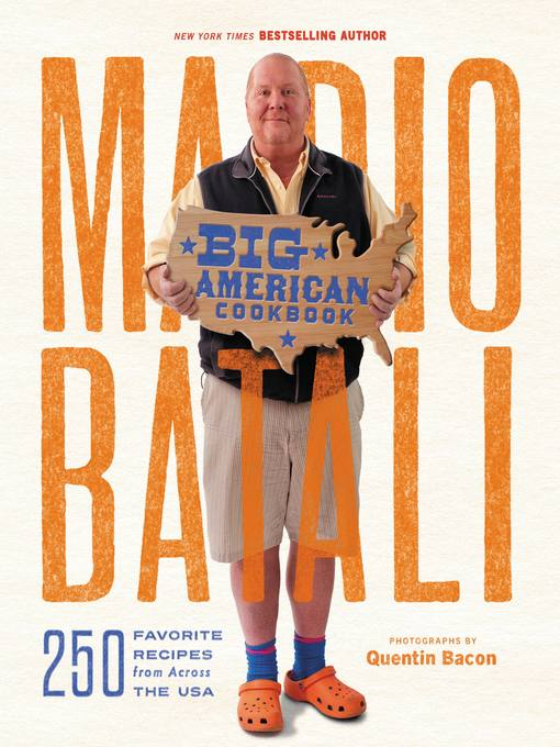 Title details for Mario Batali—Big American Cookbook by Mario Batali - Available