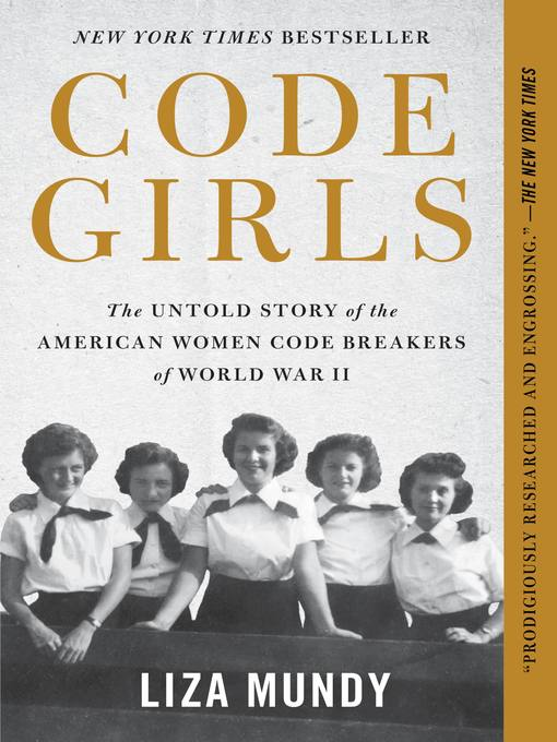 Title details for Code Girls by Liza Mundy - Available