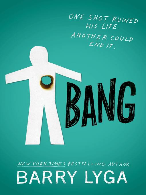 Title details for Bang by Barry Lyga - Available