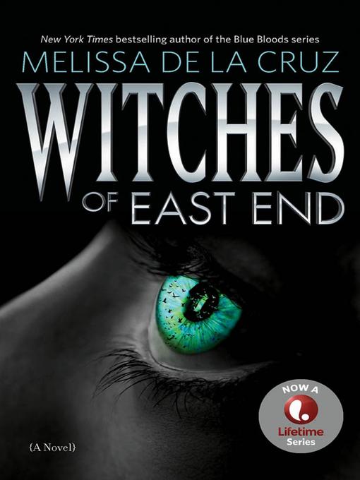 Title details for Witches of East End by Melissa de la Cruz - Wait list