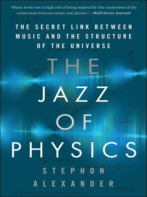 Title details for The Jazz of Physics by Stephon Alexander - Available