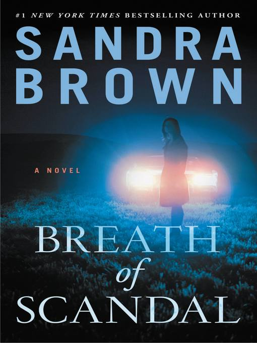 Title details for Breath of Scandal by Sandra Brown - Available