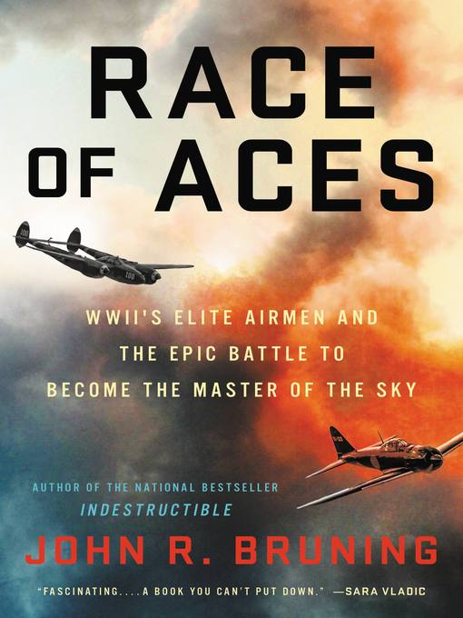 Title details for Race of Aces by John R Bruning - Wait list