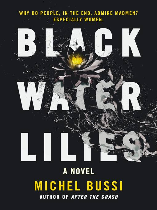 Title details for Black Water Lilies by Michel Bussi - Available