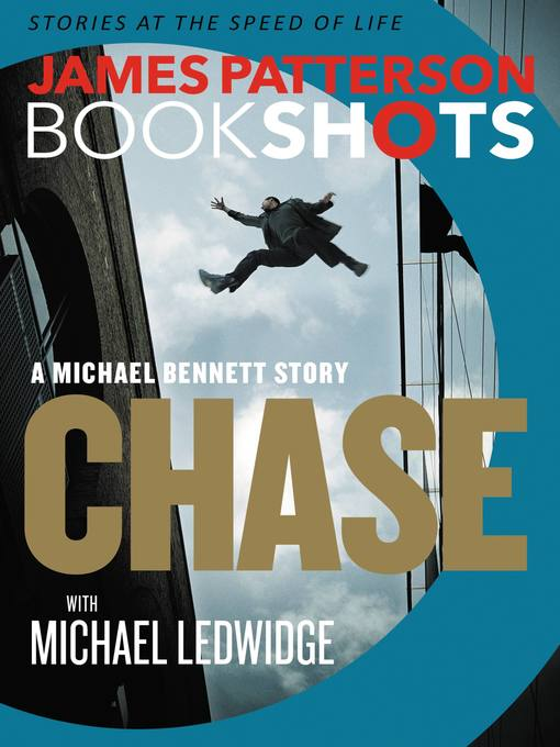Title details for Chase--A BookShot by James Patterson - Wait list